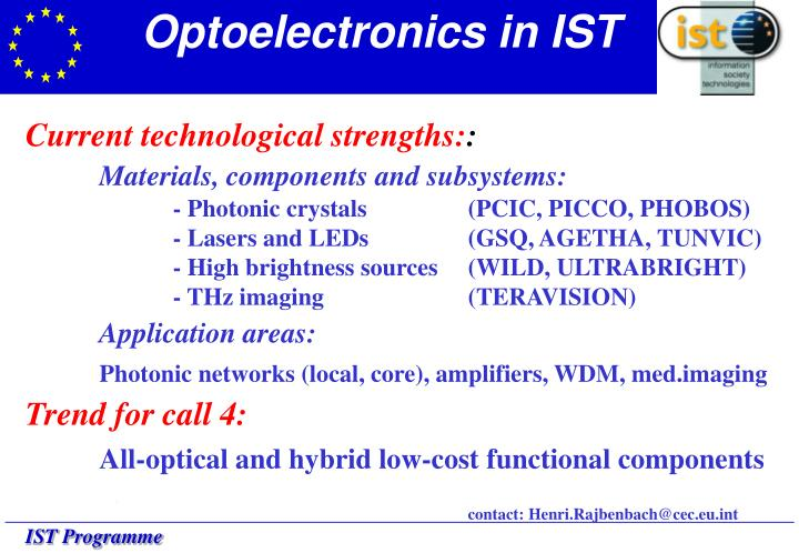Optoelectronics in IST
