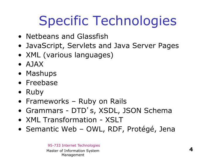 Specific Technologies