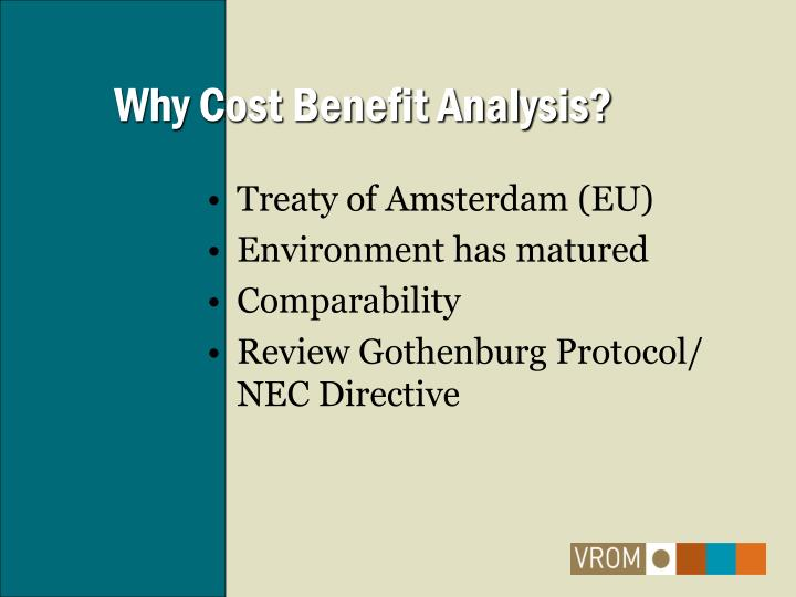 Why cost benefit analysis