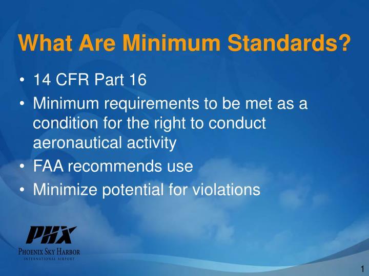 What Are Minimum Standards?