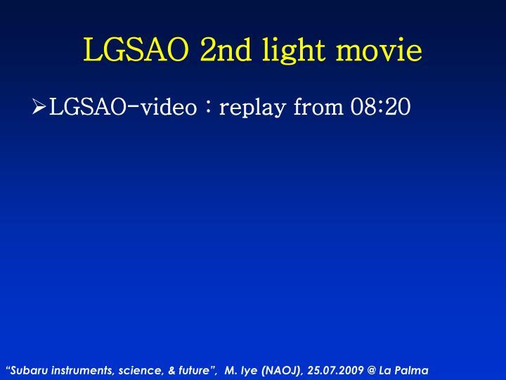 LGSAO 2nd light movie