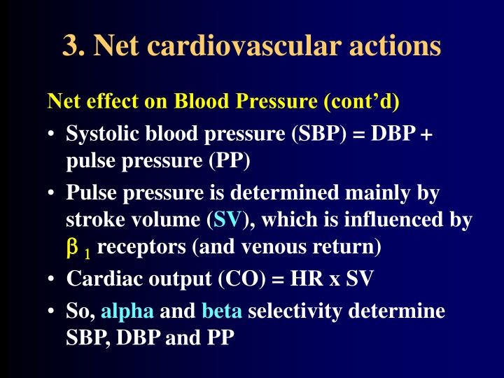3. Net cardiovascular actions