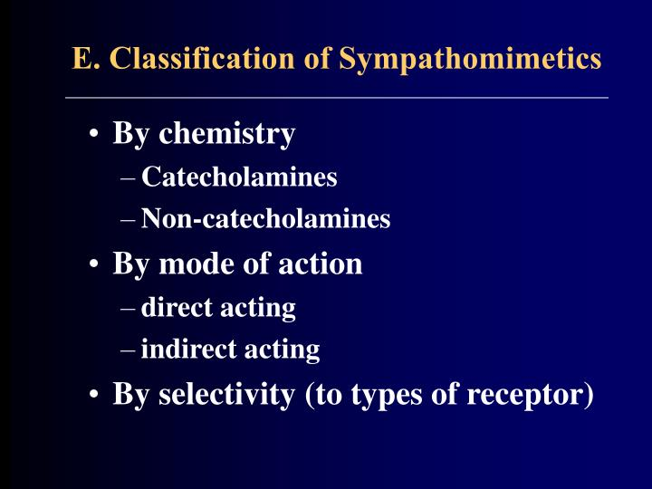 E. Classification of Sympathomimetics