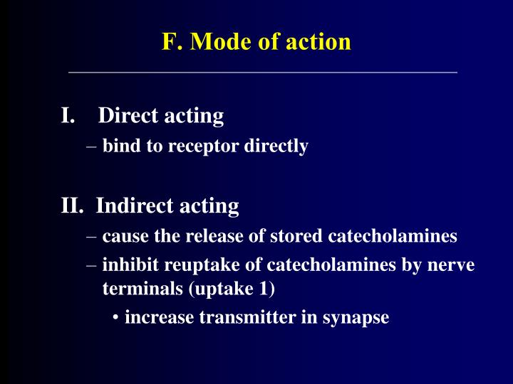 F. Mode of action