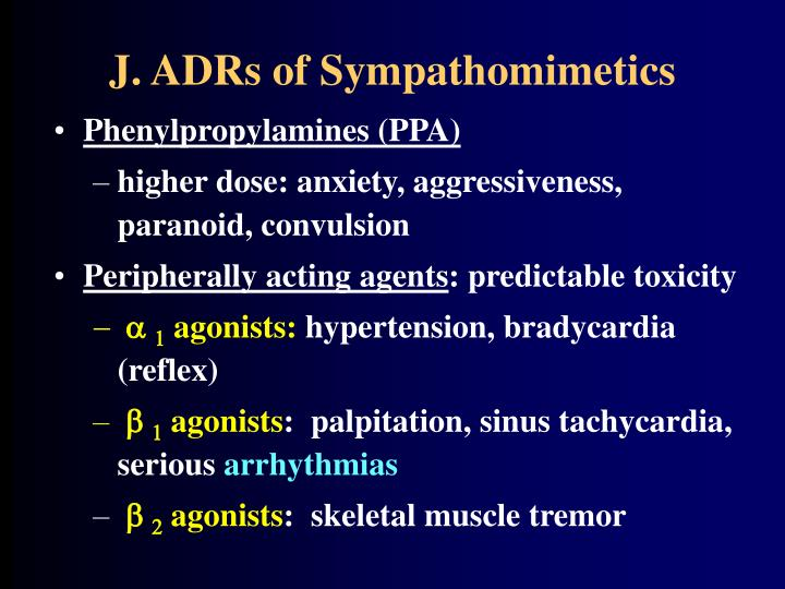 J. ADRs of Sympathomimetics