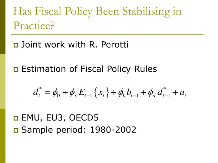 Has Fiscal Policy Been Stabilising in Practice?