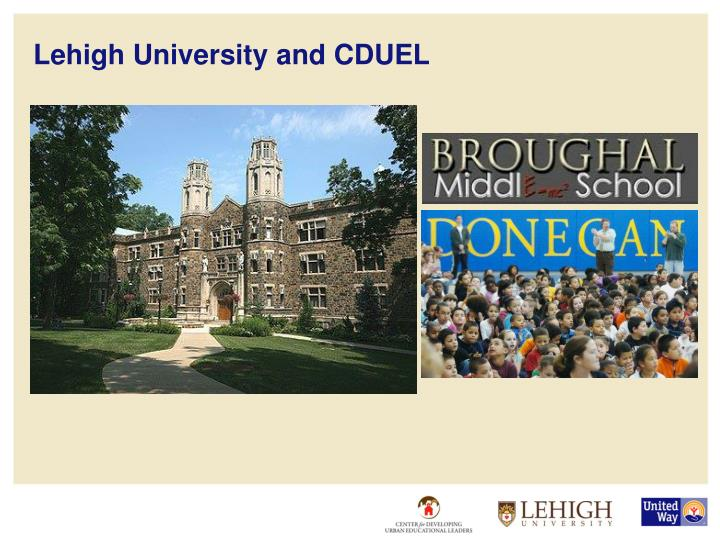 Lehigh University and CDUEL