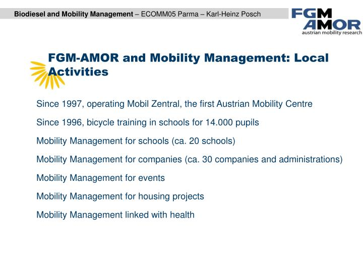 FGM-AMOR and Mobility Management: Local Activities