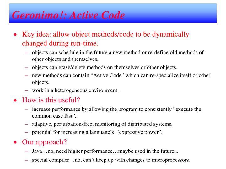 Geronimo!: Active Code