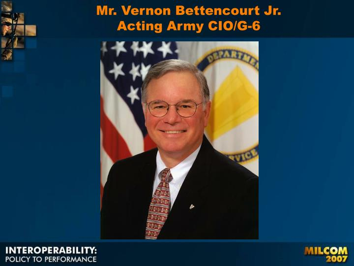 Mr. Vernon Bettencourt Jr.