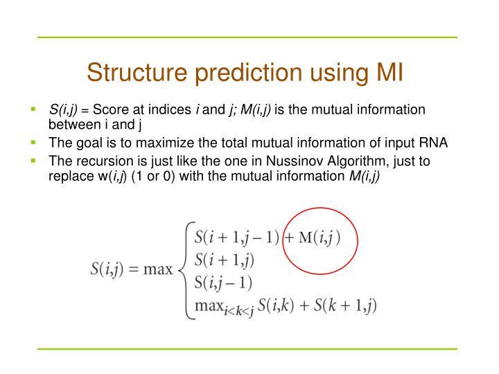 Structure prediction using MI