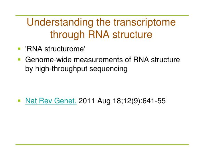 Understanding the transcriptome through RNA structure