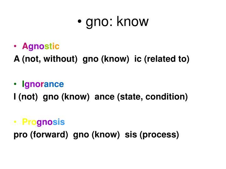 gno: know