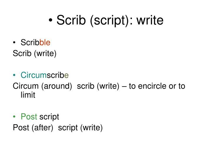 Scrib (script): write