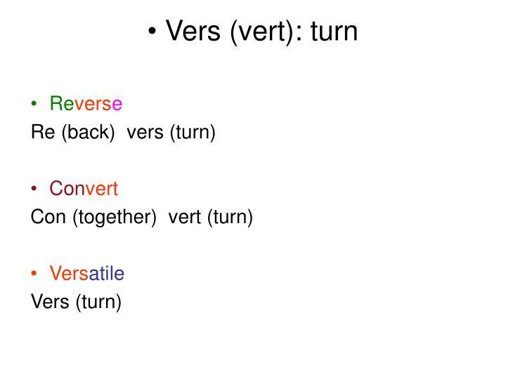 Vers (vert): turn