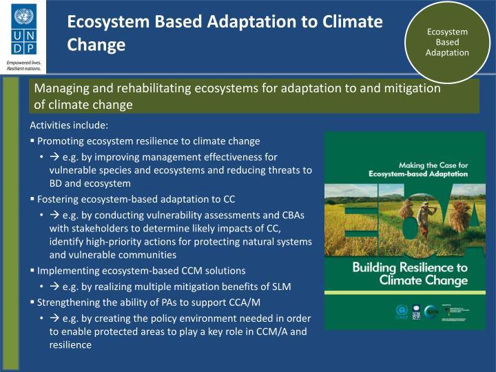 Ecosystem Based Adaptation to Climate Change