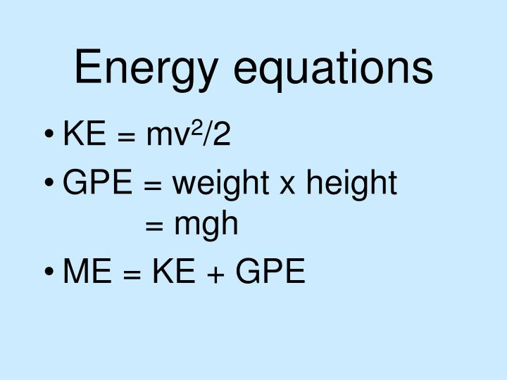 Energy equations
