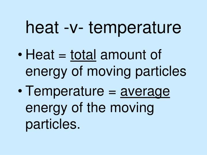 heat -v- temperature
