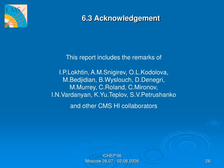 6.3 Acknowledgement