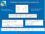7 6 medium induced partonic energy loss