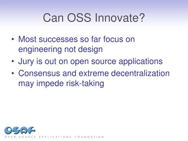 Can OSS Innovate?