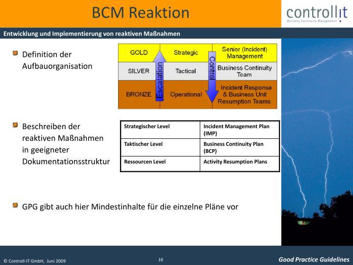 BCM Reaktion