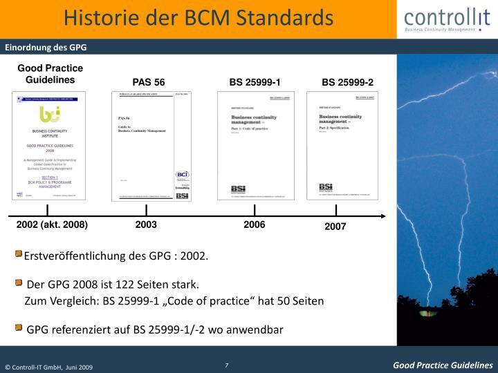 Historie der BCM Standards
