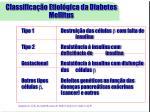 classifica o etiol gica da diabetes mellitus