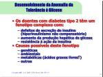 desenvolvimento da anomalia da toler ncia glicose