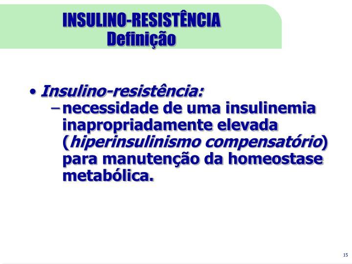INSULINO-RESISTÊNCIA