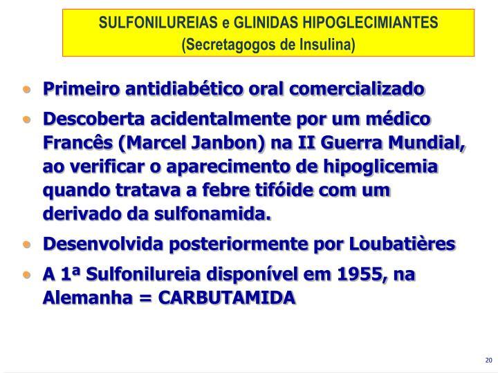 SULFONILUREIAS e GLINIDAS HIPOGLECIMIANTES
