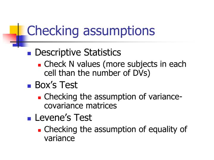 Checking assumptions