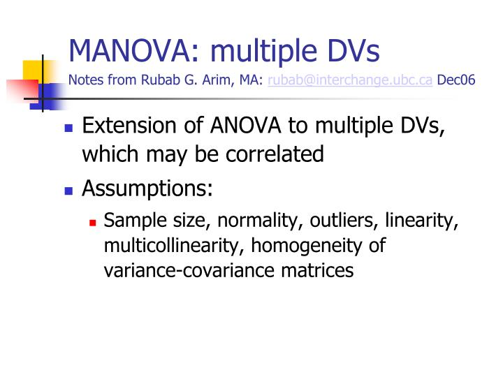 Manova multiple dvs notes from rubab g arim ma rubab@interchange ubc ca dec06