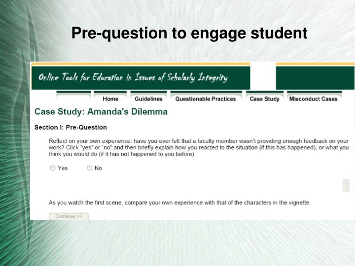 Pre-question to engage student