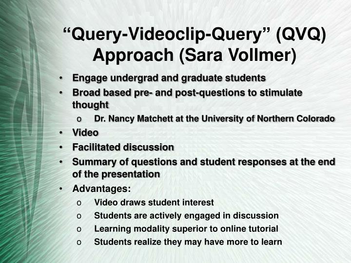 """Query-Videoclip-Query"" (QVQ) Approach (Sara Vollmer)"