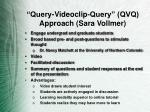 query videoclip query qvq approach sara vollmer
