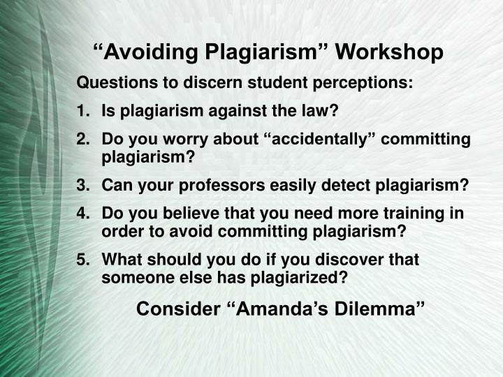 """Avoiding Plagiarism"" Workshop"
