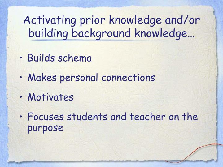 Activating prior knowledge and/or building background knowledge…