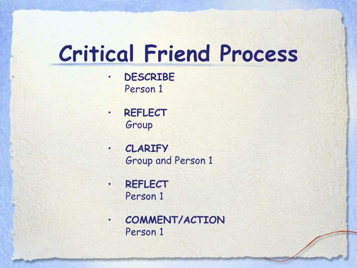Critical Friend Process