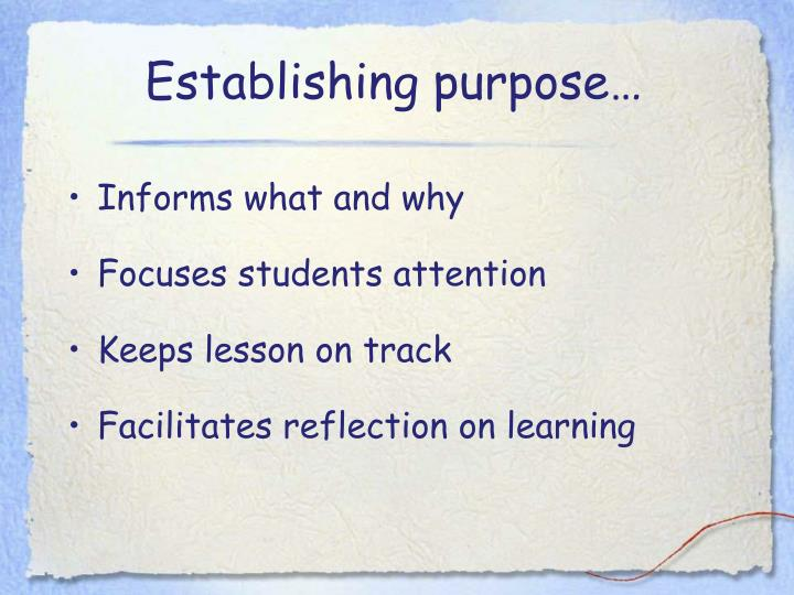Establishing purpose…