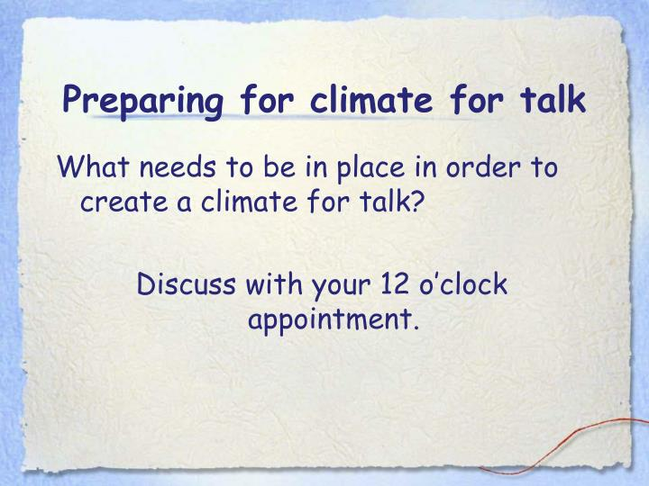 Preparing for climate for talk