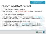 change in notam format