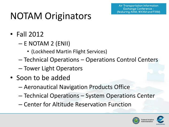 NOTAM Originators