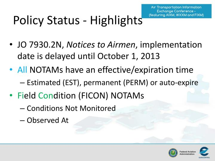 Policy Status - Highlights