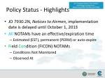 policy status highlights