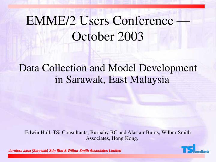 Emme 2 users conference october 2003