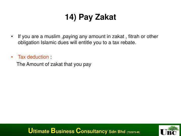 14) Pay Zakat