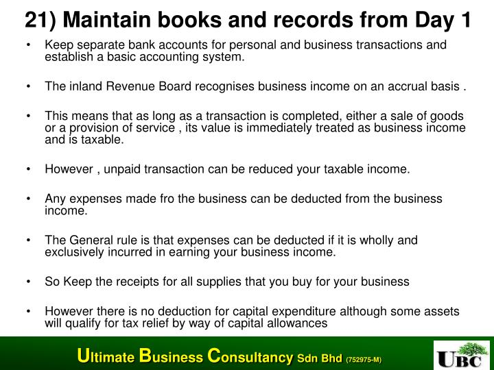 21) Maintain books and records from Day 1