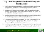 22 time the purchase and use of your fixed assets