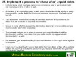 25 implement a process to chase after unpaid debts